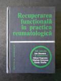 ION STROESCU - RECUPERAREA FUNCTIONALA IN PRACTICA REUMATOLOGICA