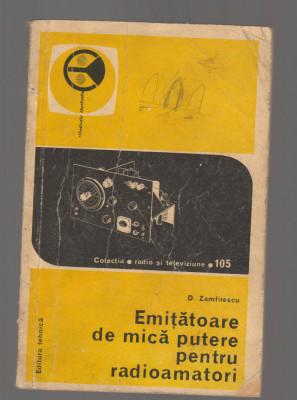 C9595 EMITATOARE DE MICA PUTERE PENTRU RADIOAMATORI - D. ZAMFIRESCU foto