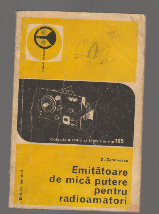 C9595 EMITATOARE DE MICA PUTERE PENTRU RADIOAMATORI - D. ZAMFIRESCU