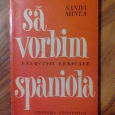 SA VORBIM SPANIOLA. EXERCITII LEXICALE - SANDA MINEA       (4+1)