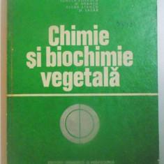 CHIMIE SI BIOCHIMIE VEGETALA de I. BURNEA...ST. LAZAR , 1977