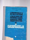 AFECTIUNILE APARATELOR RESPIRATOR SI CARDIOVASCULAR