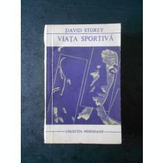 DAVID STOREY - VIATA SPORTIVA