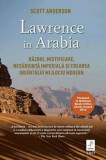 Lawrence in Arabia/Scott Anderson