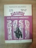 CARIATIDE ALE ESTETICII ROMANESTI de ION IANOSI , CEZAR RADU , VASILE MORAR , GHEORGHE STROIA , Bucuresti 1982