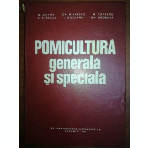 Pomicultura generala si speciala- N. Ghena, V. Cireasa