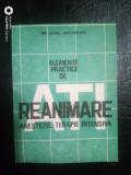 Elemente practice de reanimare si ATI-Dr.Aurel Mogoseanu