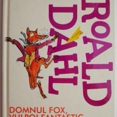 Domnul Fox, vulpoi fantastic – Roald Dahl