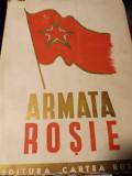 ARMATA ROSIE - TRADUCERE DIN LIMBA RUSA, ED CARTEA RUSA 1945 174 pag