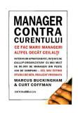 Cumpara ieftin Manager contra curentului. Ce fac marii manageri altfel decât ceilalți