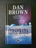 DAN BROWN - CONSPIRATIA