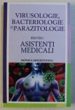 VIRUSOLOGIE , BACTERIOLOGIE SI PARAZITOLOGIE PENTRU ASISTENTI MEDICALI de MONICA MOLDOVEANU , 2012