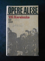 V. G. KOROLENKO - OPERE ALESE  volumul 2  (1967, editie cartonata) foto