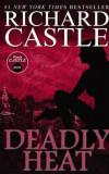 Nikki Heat Book Five - Deadly Heat: (Castle), Paperback