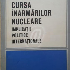 Cursa inarmarilor nucleare. Implicatii politice internationale