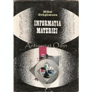 Informatia Materiei - Mihai Dragan