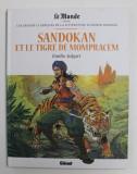 LES GRANDS CLASSIQUES DE LA LITTERATURE EN BANDE DESSINEE , SANDOKAN ET LE TIGRA DE MOMPRACEM par EMILIO SALGARI , 2018