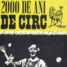 2000 De Ani De Circ - A. Iosefini