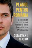 Planul pentru Romania/Sebastian Burduja