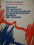 Factori De Eroare In Diagnosticul Si Tratamentul Bolilor De I - Valeriu Ionescu ,292519
