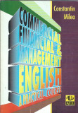 Commercial financial and management English. A practical course - C. Milea