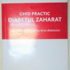 DIABETUL ZAHARAT.GHID PRACTIC-MARIA MOTA 2006
