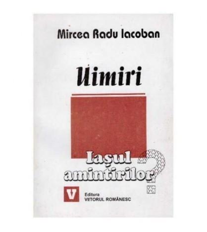 Uimiri - Iasul amintirilor (1994-2001)