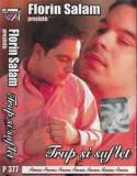 Caseta Florin Salam Prezintă: Trup Și Suflet, manele, Casete audio