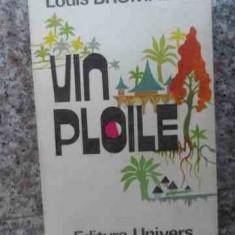 Vin Ploile - Louis Bromfield ,534269