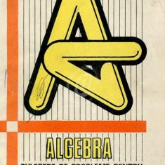 Algebra. Culegere de probleme pentru admiterea in invatamantul superior