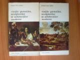 VIETILE PICTORILOR SCULPTORILOR SI ARHITECTILOR MODERNI - GIOVANNI PIETRO BELLORI 2 VOLUME