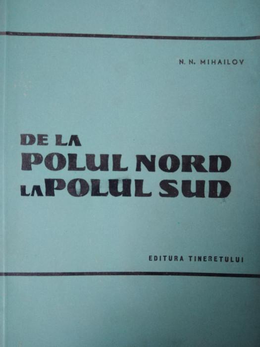 DE LA POLUL NORD LA POLUL SUD - COLECȚIA ÎN JURUL LUMII