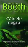 Cainele negru/Stephen Booth