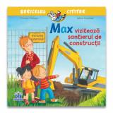 Cumpara ieftin Max viziteaza santierul de constructii, Christian Tielmann, Sabine Kraushaar