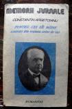 Pentru cei de maine. Amintiri din vremea celor de ieri - Constantin Argetoianu vol.2 partea a 4 a, Humanitas