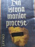 DIN ISTORIA MĂRILOR PROCESE - YOLANDA EMINESCU
