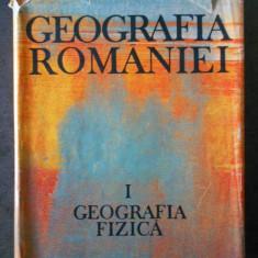 GEOGRAFIA ROMANIEI. GEOGRAFIA FIZICA (1983)