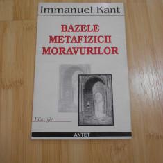 IMMANUEL KANT--BAZELE METAFIZICII MORAVURILOR