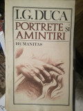 Portrete si amintiri, I.G. Duca
