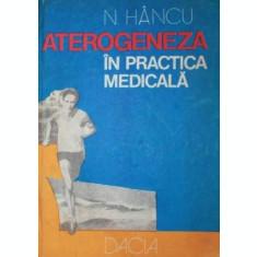 ATEROGENEZA IN PRACTICA MEDICALA - N . HANCU