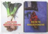 RETETE MACEDONENE, Vol. I+II, Constantina Dumitrescu/L. Dumitrescu/L. Rogobete, 2015