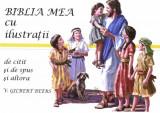 V. Gilbert Beers, BIBLIA MEA CU ILUSTRATII