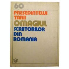 Presedintelui tarii -omagiul scriitorilor din Romania