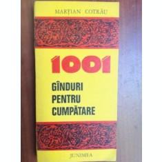 1001 de ginduri pentru cumpatare- Martian Cotrau