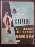 CATALOG NOI TUBURI ELECTRONICE SI TRANZISTOARE - Popovici, Savescu, Serbu