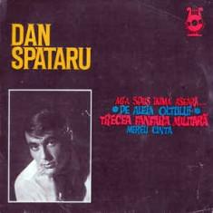Vinyl Dan Spătaru - Melodii De Temistocle Popa – Mi-a Spus Inima Aseară...