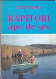 VICTOR TARUS - RAPITORI APE DE SES (AUTOGRAF )