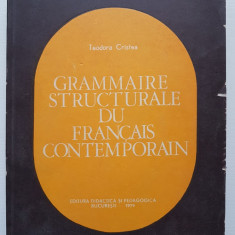 GRAMMAIRE STRUCTURALE DU FRANCAIS CONTEMPORAIN - Teodora Cristea