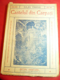 Jules Verne- Castelul din Carpati -Ed.Cugetarea ,trad.Ion Pas ,interbelic ,128p