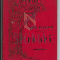 GUY DE MAUPASSANT ( Traducere de I. Hussar ) - PE APA - cu portretul autorului, Craiova, 1895